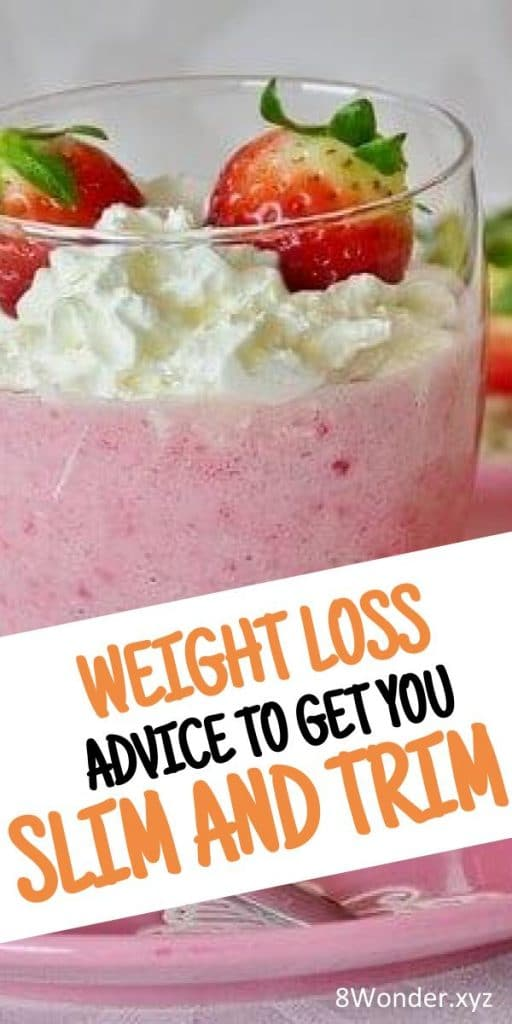 weight loss advice to get you slim and trim