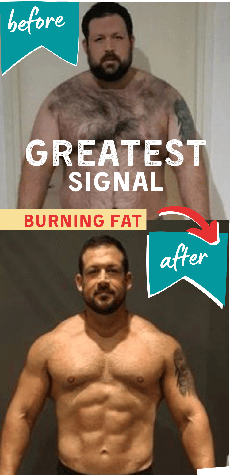 Burning fat is the greatest signal