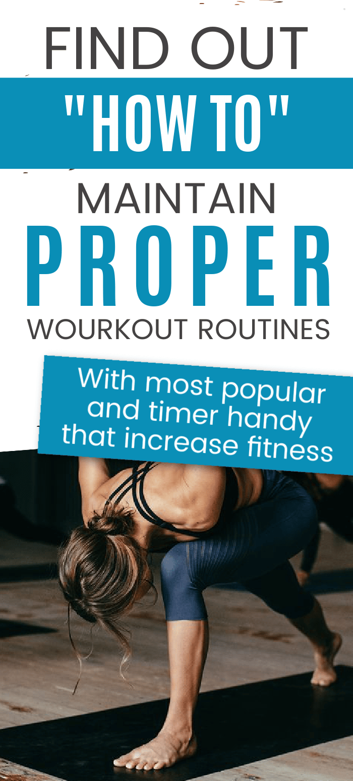 Maintain Workout Routines every day