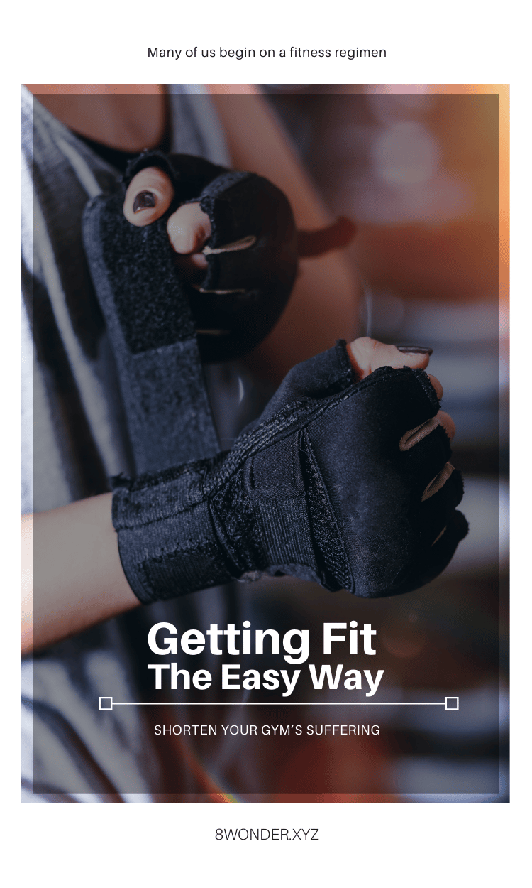 Tips getting fit the easy way