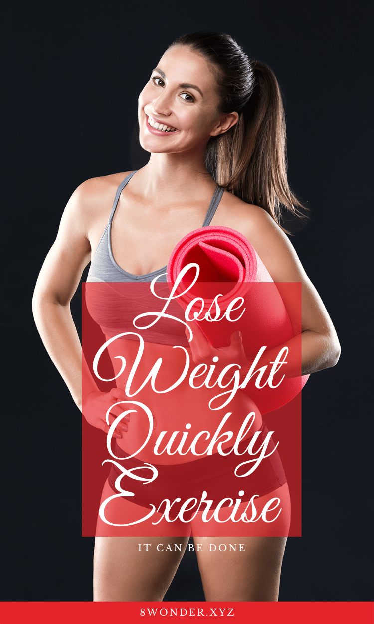 Lose Weight Quickly exercise