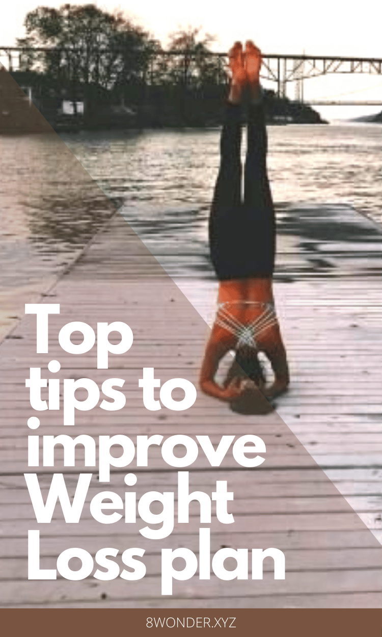 Top Tips To Improve Your Weight Loss