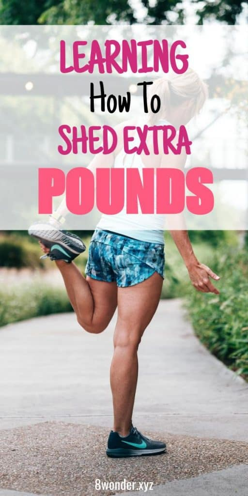Learning How To Shed Those Excess Pounds