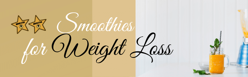 Weight Loss smoothies Hollywood adore