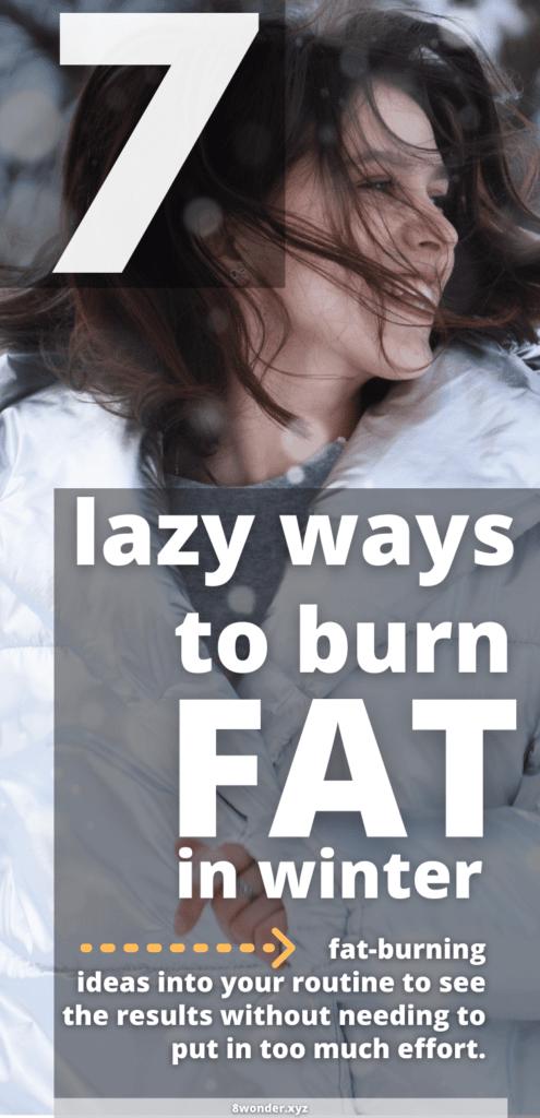 7 lazy ways to burn belly fat