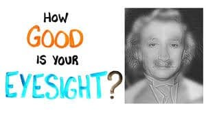 how good is your eyesight?